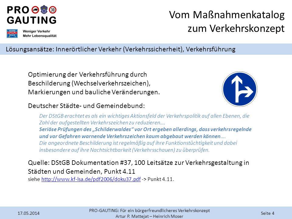 Optimierung der Verkehrsführung durch Beschilderung (Wechselverkehrszeichen), Markierungen und bauliche Veränderungen. Deutscher Städte- und Gemeindeb