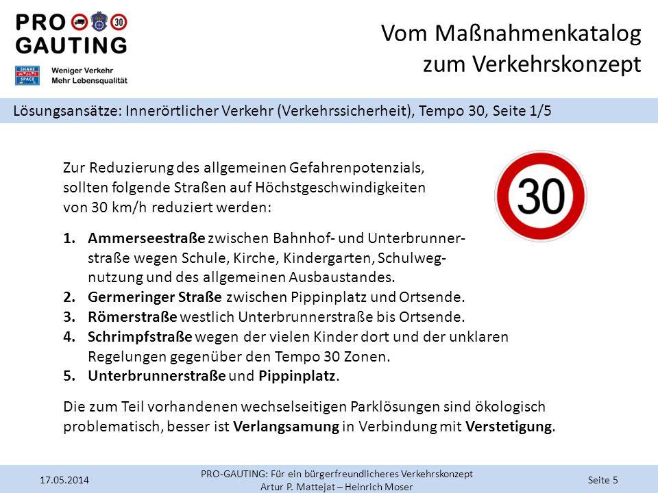 Vom Maßnahmenkatalog zum Verkehrskonzept Lösungsansätze: Innerörtlicher Verkehr (Verkehrssicherheit), Tempo 30, Seite 1/5 Zur Reduzierung des allgemei