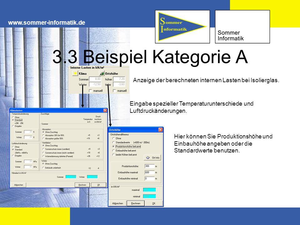 www.sommer-informatik.de 3.3 Beispiel Kategorie A Anzeige der berechneten internen Lasten bei Isolierglas. Eingabe spezieller Temperaturunterschiede u
