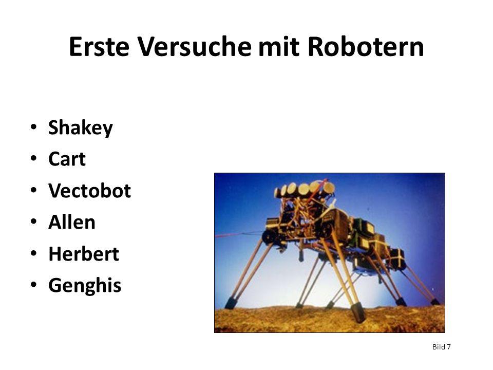 Erste Versuche mit Robotern Shakey Cart Vectobot Allen Herbert Genghis Bild 7