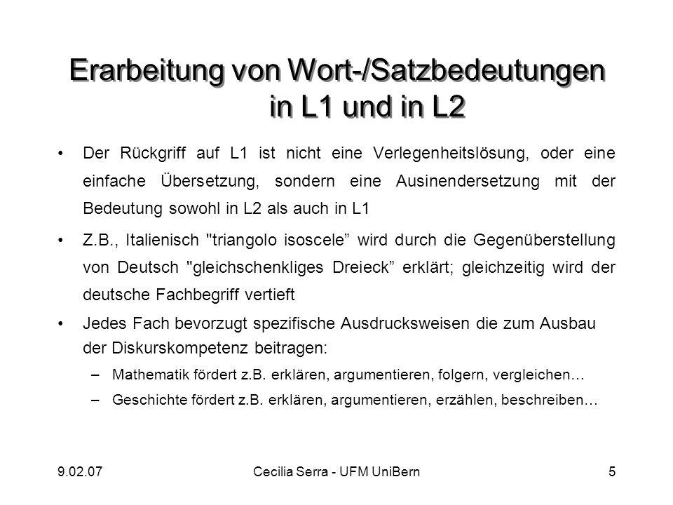 9.02.07Cecilia Serra - UFM UniBern5 Erarbeitung von Wort-/Satzbedeutungen in L1 und in L2 Der Rückgriff auf L1 ist nicht eine Verlegenheitslösung, ode