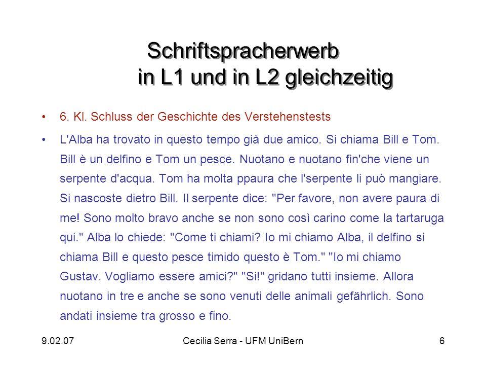 9.02.07Cecilia Serra - UFM UniBern6 Schriftspracherwerb in L1 und in L2 gleichzeitig 6. Kl. Schluss der Geschichte des Verstehenstests L'Alba ha trova