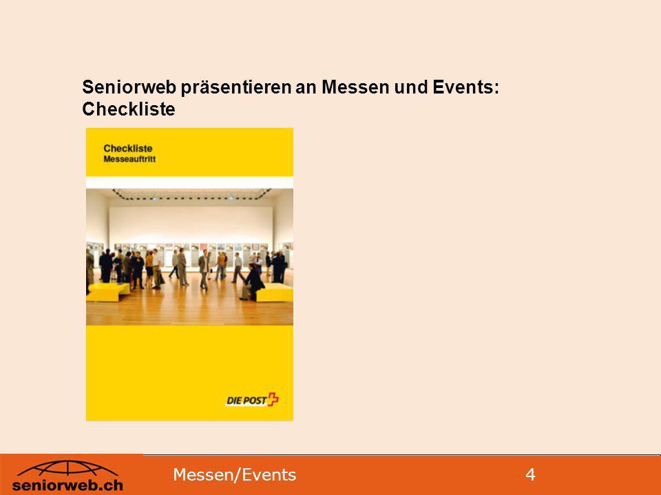 Messen/Events 4 Seniorweb präsentieren an Messen und Events: Checkliste
