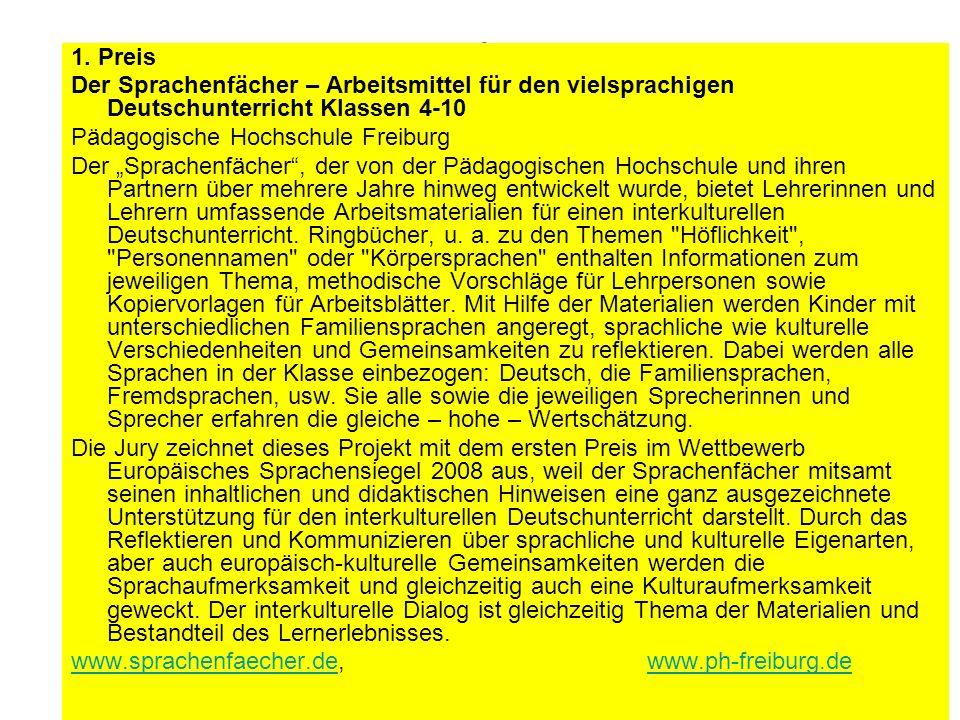 Ingelore Oomen-Welke PH Freiburg 18 Das Europäische Sprachensiegel 2008