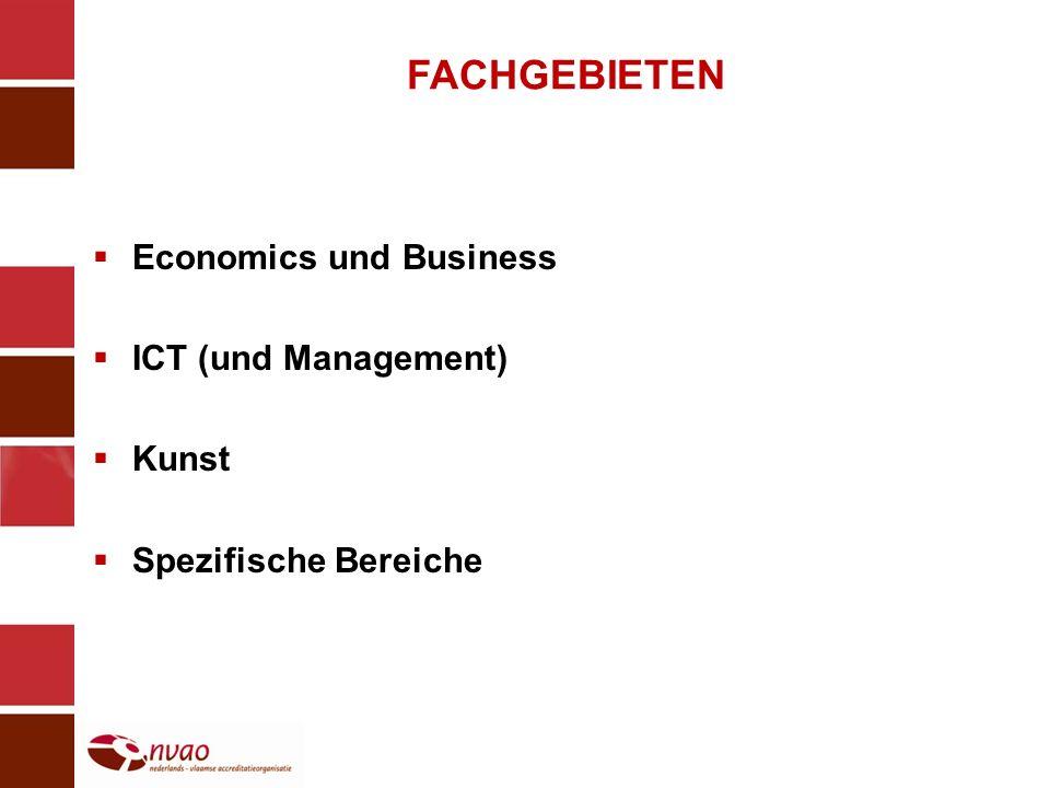 FACHGEBIETEN Economics und Business ICT (und Management) Kunst Spezifische Bereiche
