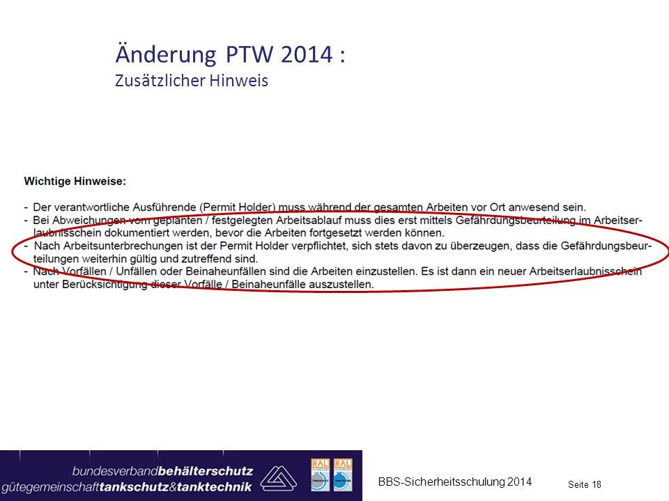 BBS-Sicherheitsschulung 2014 Seite 18 Änderung PTW 2014 : Zusätzlicher Hinweis