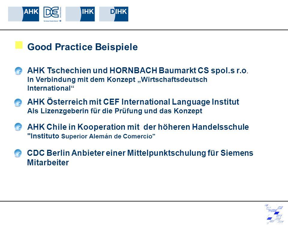 Good Practice Beispiele AHK Tschechien und HORNBACH Baumarkt CS spol.s r.o. In Verbindung mit dem Konzept Wirtschaftsdeutsch International CDC Berlin