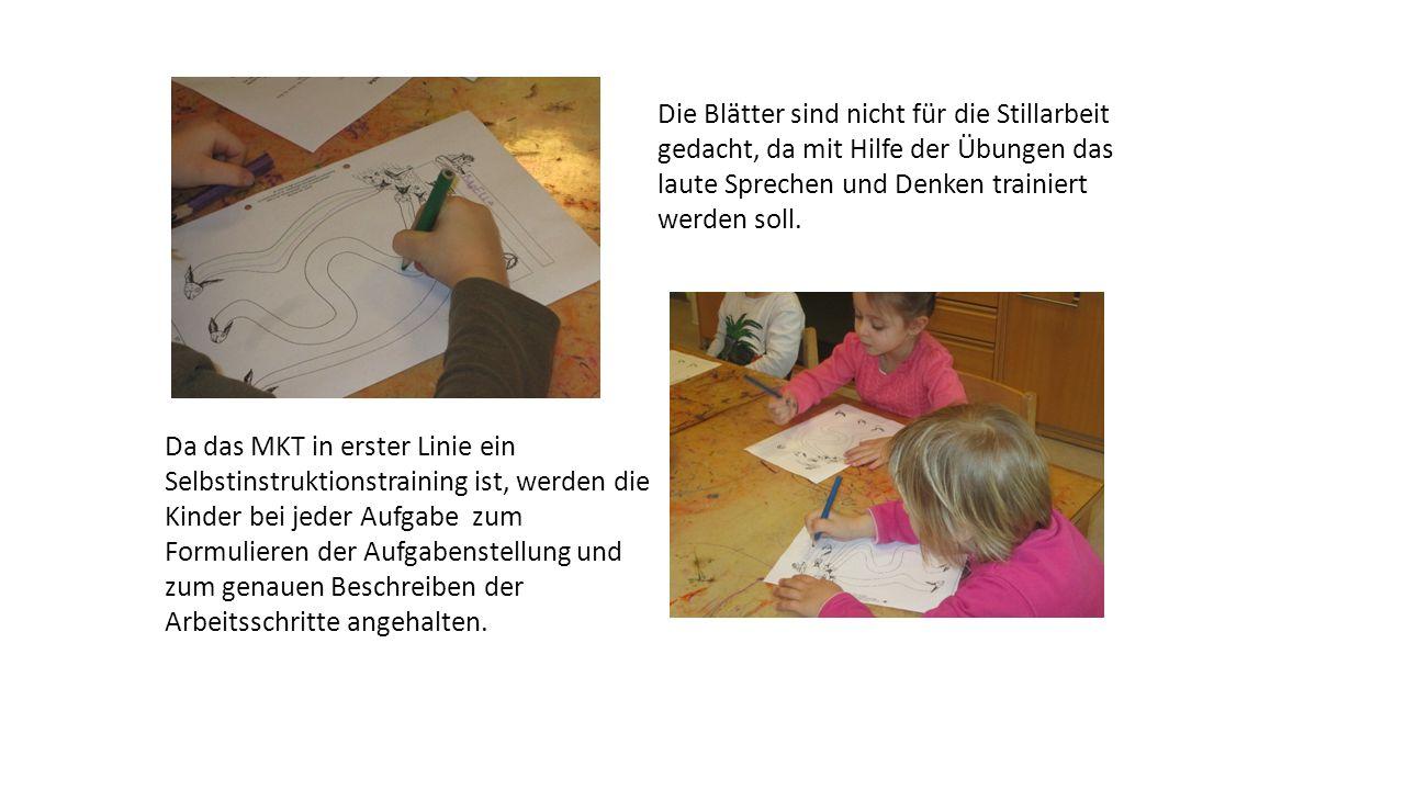 Da das MKT in erster Linie ein Selbstinstruktionstraining ist, werden die Kinder bei jeder Aufgabe zum Formulieren der Aufgabenstellung und zum genaue