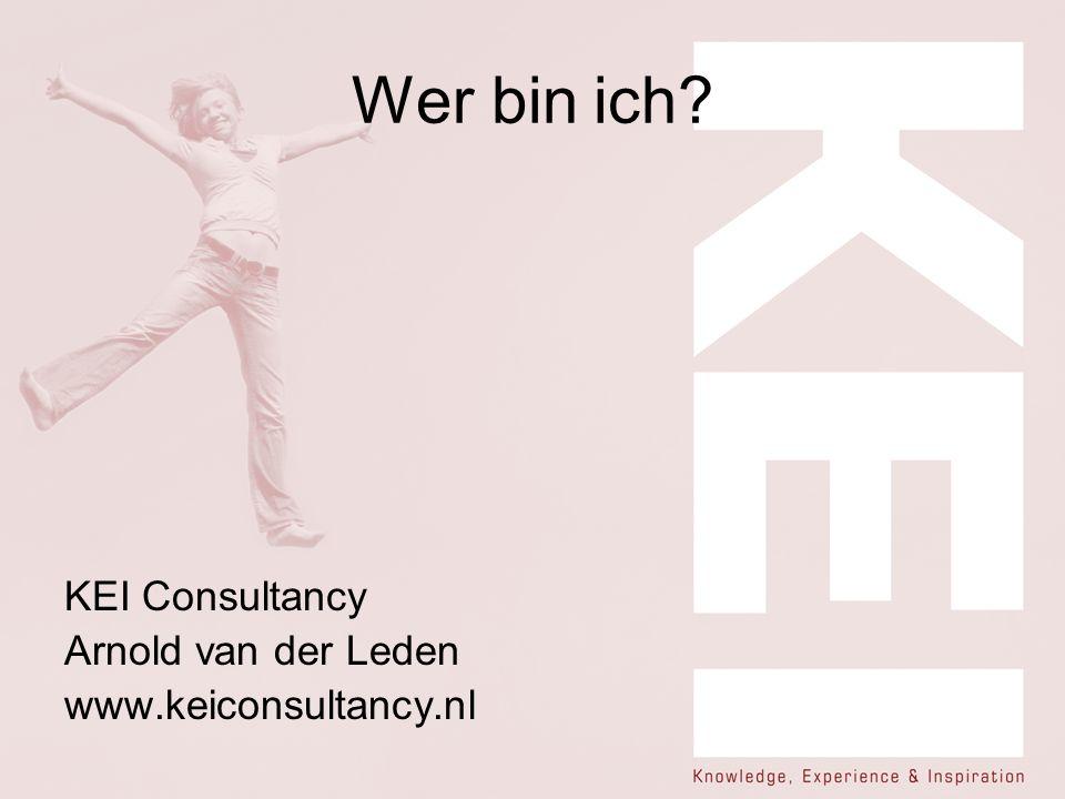 Wer bin ich? KEI Consultancy Arnold van der Leden www.keiconsultancy.nl