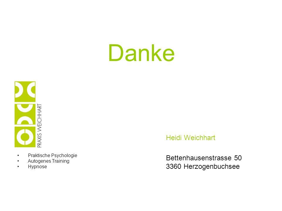 Praktische Psychologie Autogenes Training Hypnose Bettenhausenstrasse 50 3360 Herzogenbuchsee Heidi Weichhart Danke