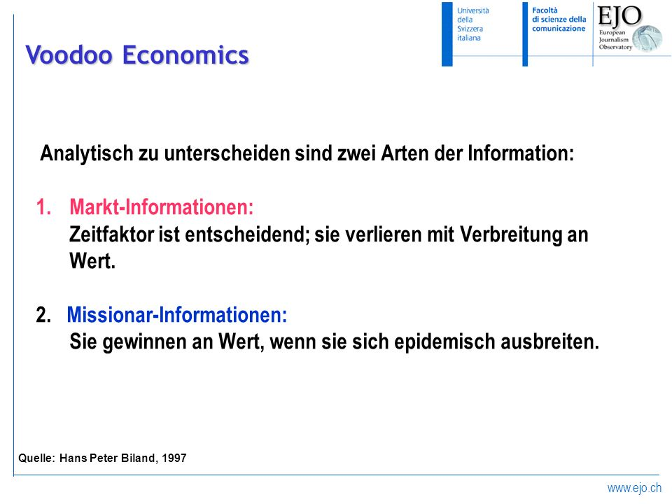 www.ejo.ch Analytisch zu unterscheiden sind zwei Arten der Information: 1.Markt-Informationen: Zeitfaktor ist entscheidend; sie verlieren mit Verbreit