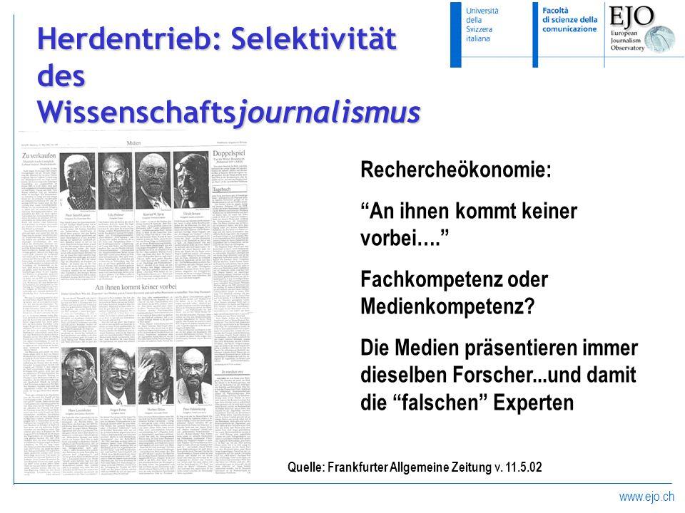 www.ejo.ch Quelle: Frankfurter Allgemeine Zeitung v. 11.5.02 Rechercheökonomie: An ihnen kommt keiner vorbei…. Fachkompetenz oder Medienkompetenz? Die