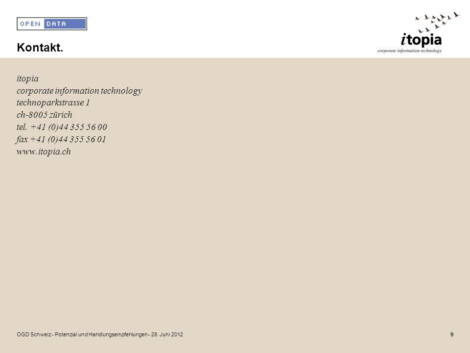 Kontakt. itopia corporate information technology technoparkstrasse 1 ch-8005 zürich tel.