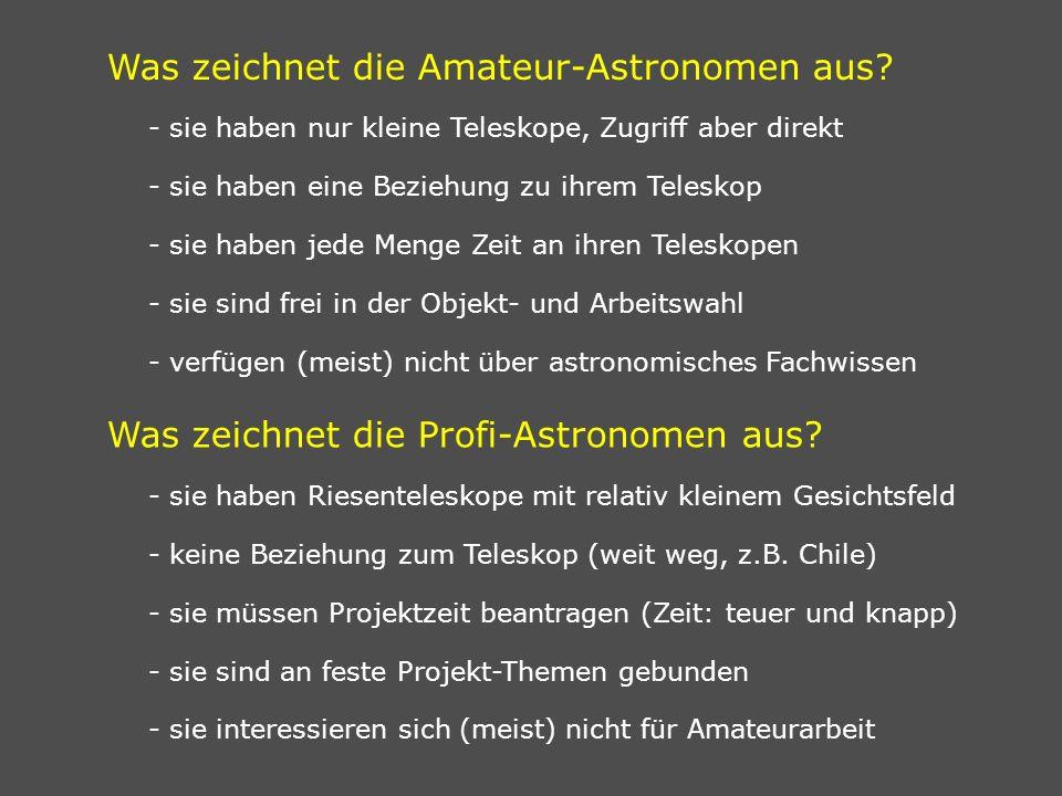 Was zeichnet die Amateur-Astronomen aus.