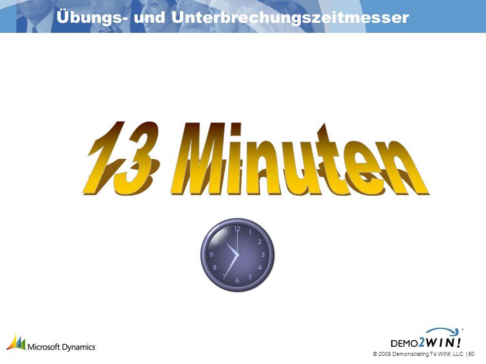 © 2009 Demonstrating To WIN!, LLC | 50 Übungs- und Unterbrechungszeitmesser