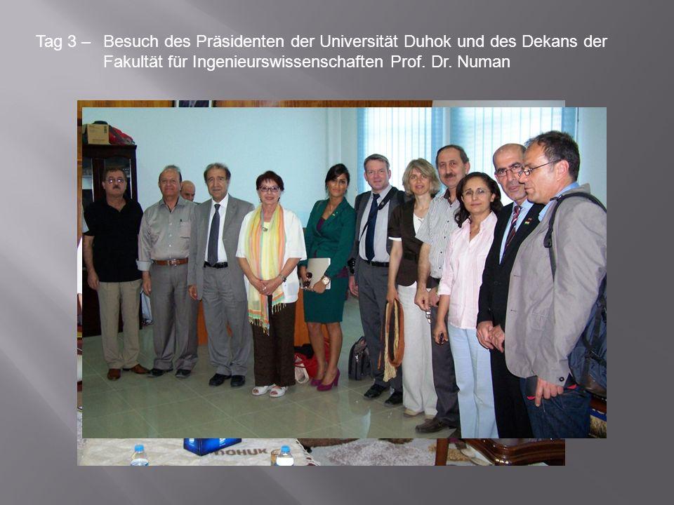 Tag 3 – Besuch des Präsidenten der Universität Duhok und des Dekans der Fakultät für Ingenieurswissenschaften Prof. Dr. Numan