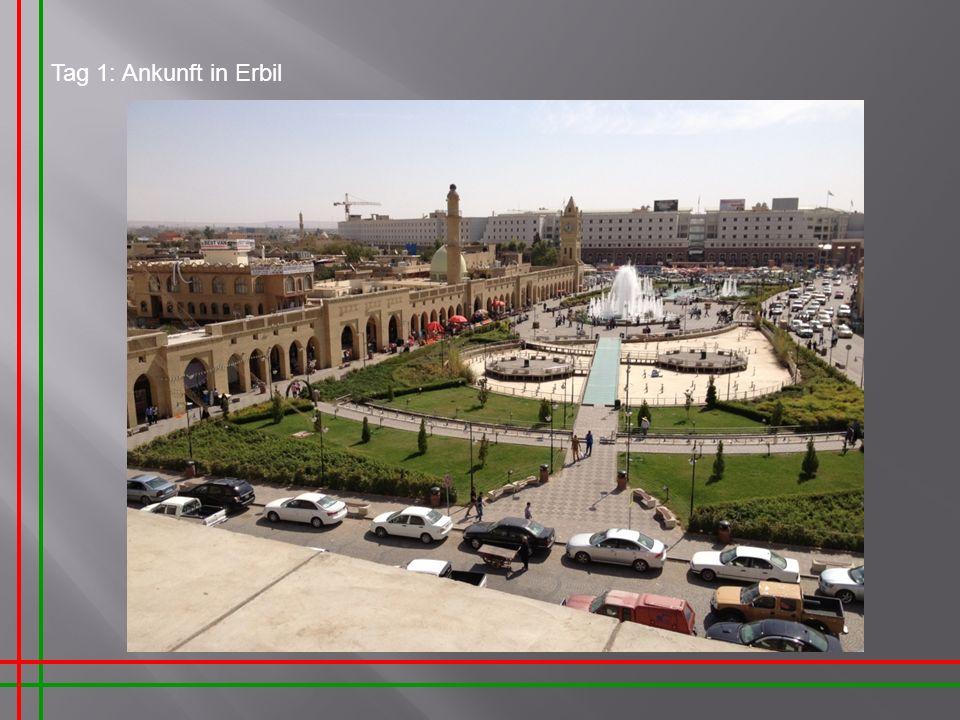 Tag 1: Ankunft in Erbil