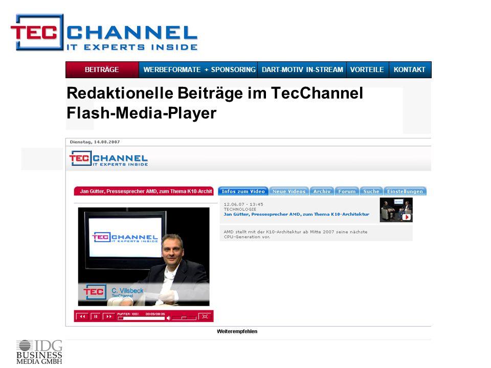 Redaktionelle Beiträge im TecChannel Flash-Media-Player BEITRÄGE WERBEFORMATE + SPONSORINGDART-MOTIV IN-STREAMKONTAKTVORTEILE