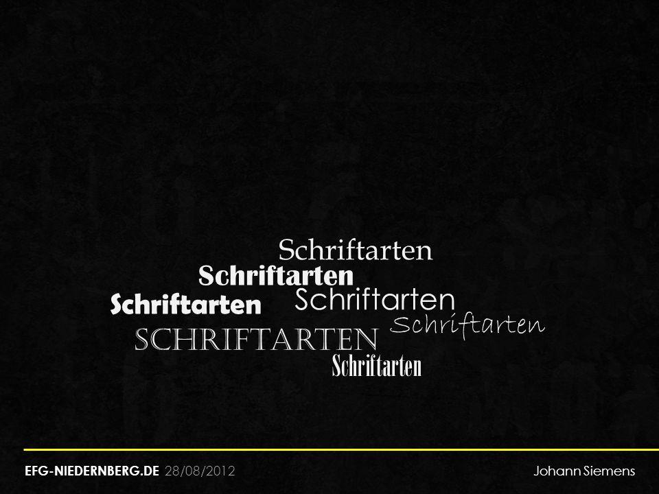 28/08/2012 Schriftarten EFG-NIEDERNBERG.DE Johann Siemens