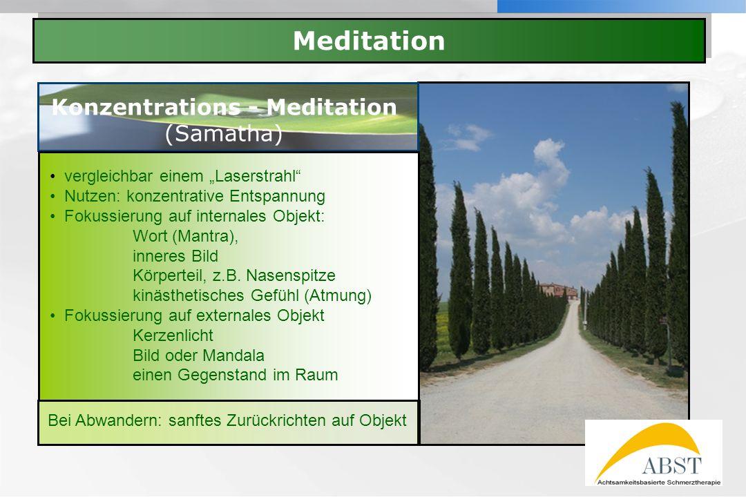 YOUR LOGO Meditation Konzentrations - Meditation (Samatha) vergleichbar einem Laserstrahl Nutzen: konzentrative Entspannung Fokussierung auf internale