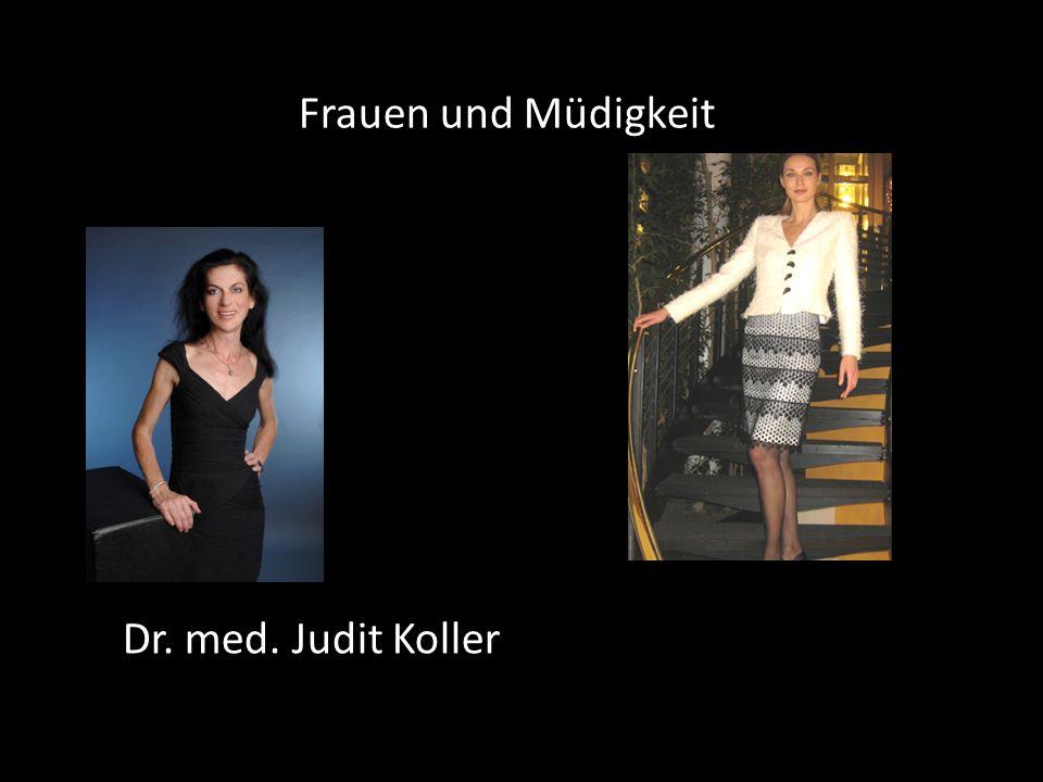 Dr. med. Judit Koller Frauen und Müdigkeit