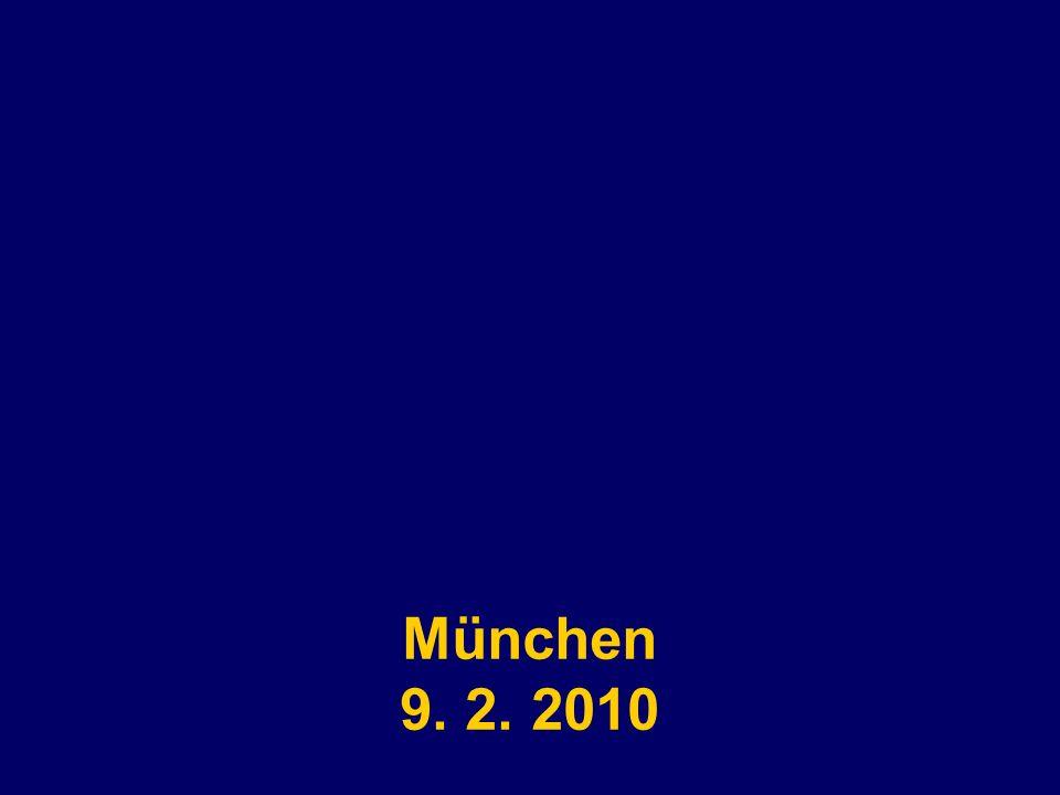München 9. 2. 2010