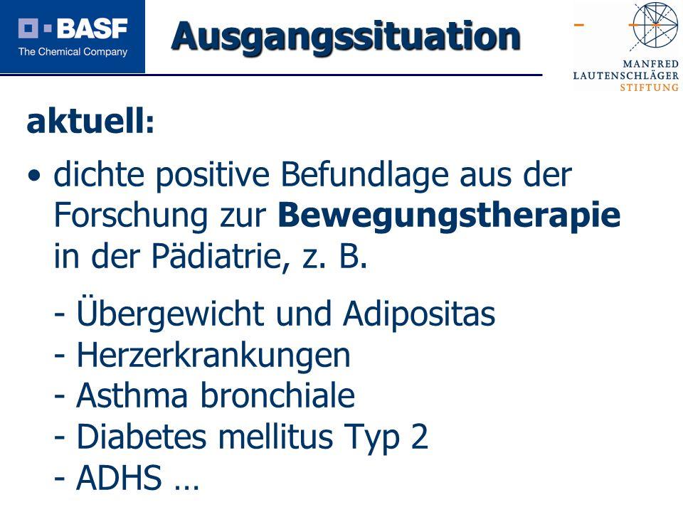 Spendenprojekt 2011 aktuell : dichte positive Befundlage aus der Forschung zur Bewegungstherapie in der Pädiatrie, z. B. - Übergewicht und Adipositas