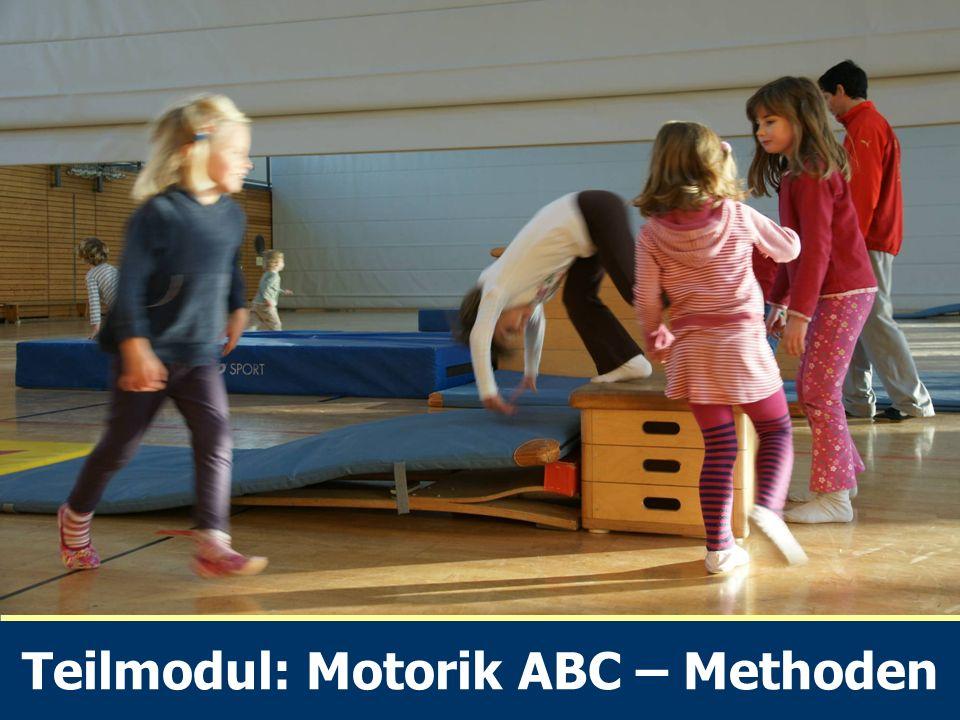 Teilmodul: Motorik ABC – Methoden