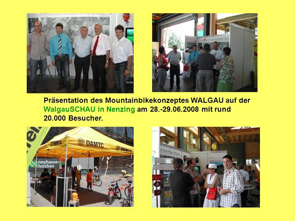 Präsentation des Mountainbikekonzeptes WALGAU auf der WalgauSCHAU in Nenzing am 28.-29.06.2008 mit rund 20.000 Besucher.