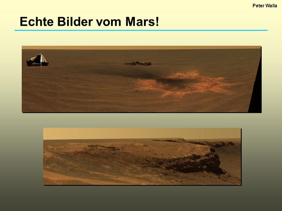 Echte Bilder vom Mars! Peter Walla