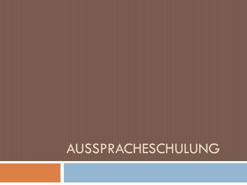 AUSSPRACHESCHULUNG