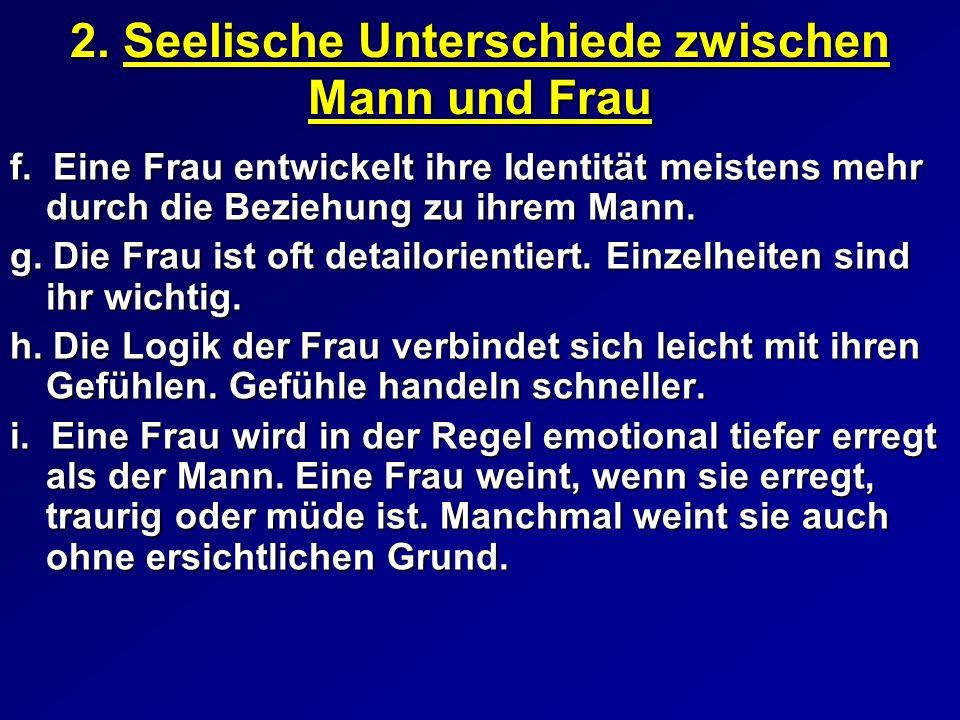 2.Seelische Unterschiede zwischen Mann und Frau f.