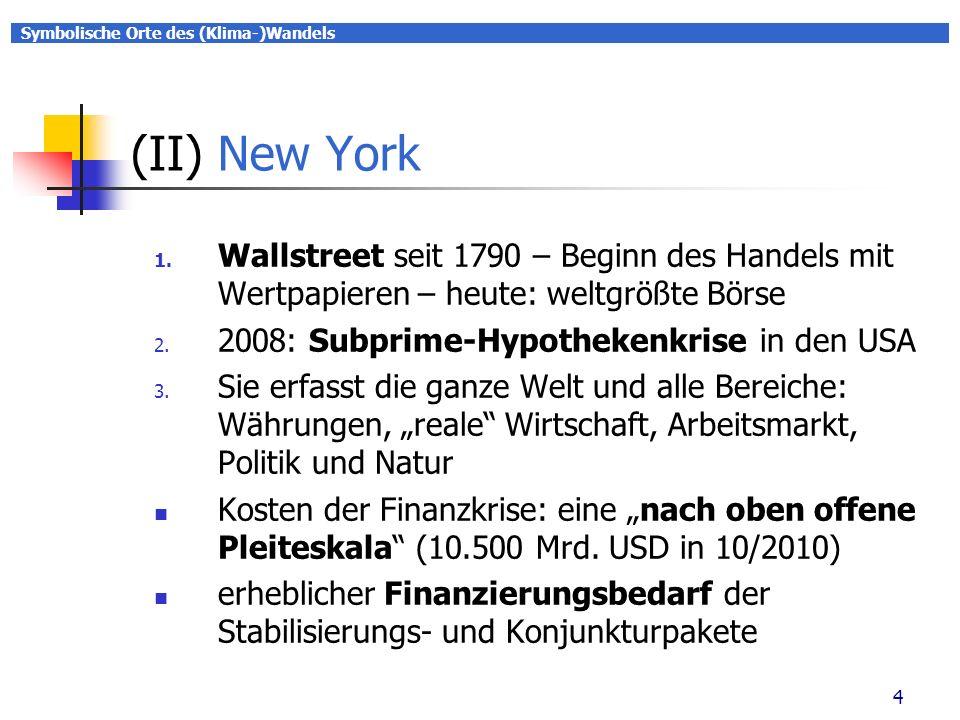 Symbolische Orte des (Klima-)Wandels 4 (II) New York 1.