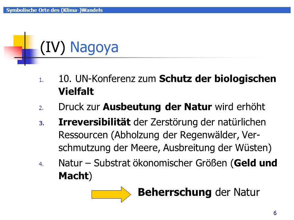 Symbolische Orte des (Klima-)Wandels 7 (I) Coachabamba 1.
