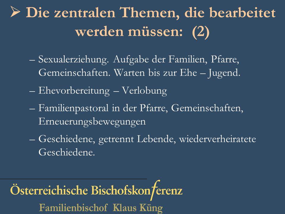 Die zentralen Themen, die bearbeitet werden müssen: (2) –Sexualerziehung.