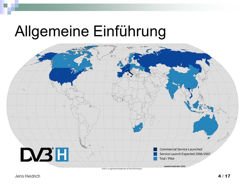 Jens Heidrich 4 / 17 Allgemeine Einführung