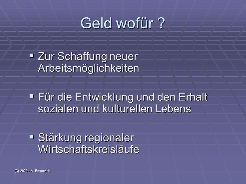 (C) 2005 - A. Emmerich Geld wofür .
