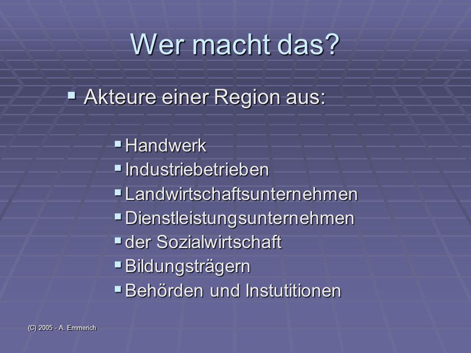 (C) 2005 - A. Emmerich Wer macht das.