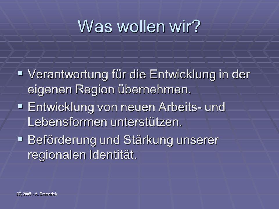 (C) 2005 - A. Emmerich Was wollen wir.