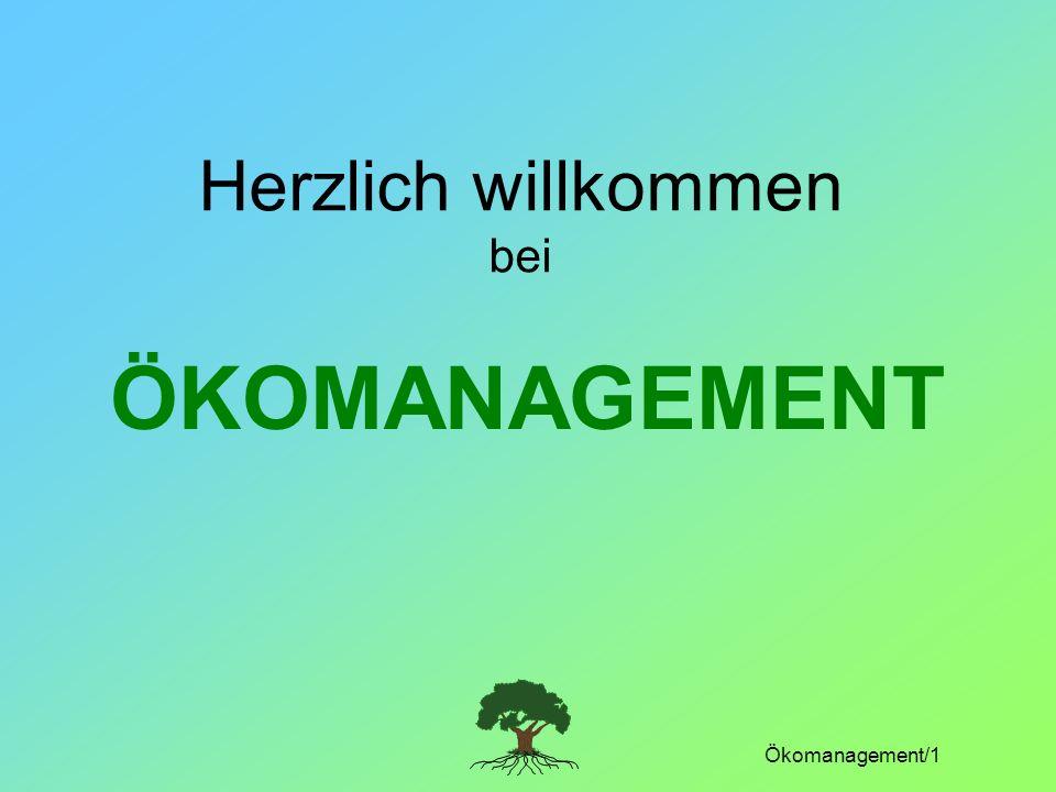 Ökomanagement/1 Herzlich willkommen bei ÖKOMANAGEMENT