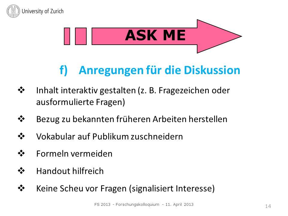 f)Anregungen für die Diskussion Inhalt interaktiv gestalten (z.