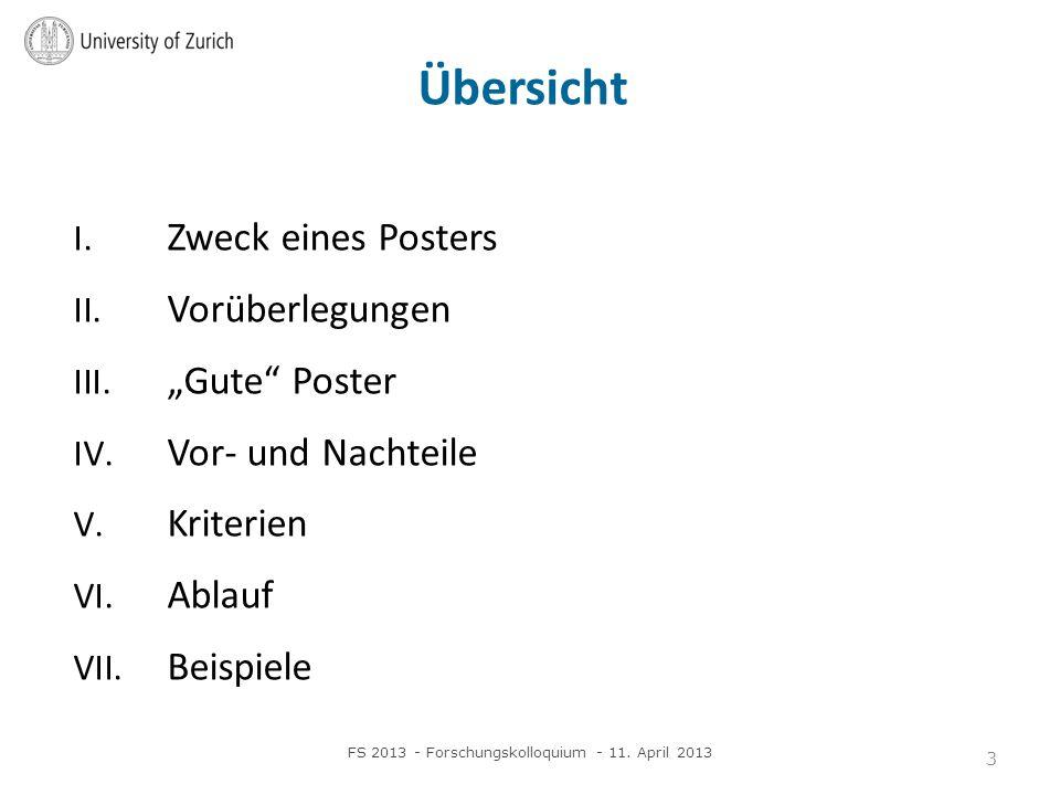 Übersicht I.Zweck eines Posters II. Vorüberlegungen III.