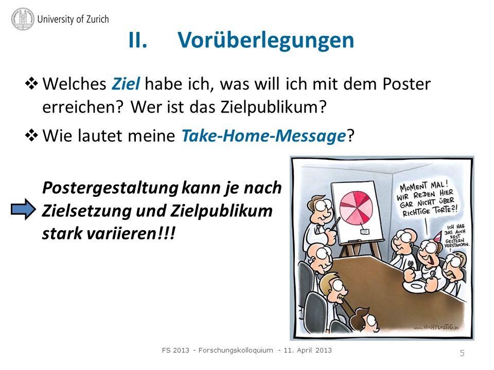 II.Vorüberlegungen Welches Ziel habe ich, was will ich mit dem Poster erreichen.