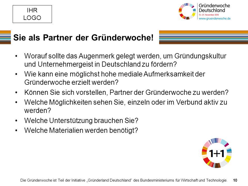 IHR LOGO Sie als Partner der Gründerwoche.