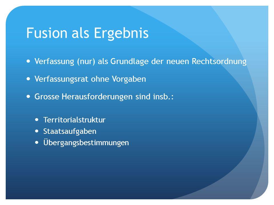 Fusion als Prozess: 1.Phase Einleitung: Abstimmung über Fusionsinitiativen Gegenvorschlag.