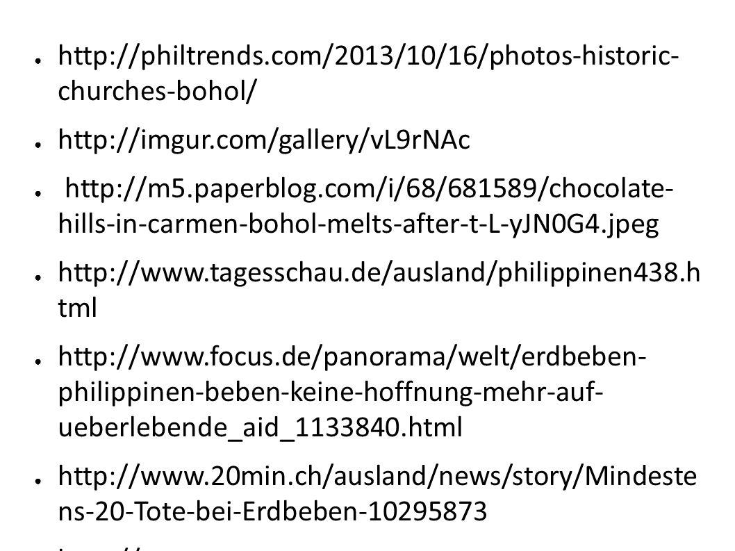 http://philtrends.com/2013/10/16/photos-historic- churches-bohol/ http://imgur.com/gallery/vL9rNAc http://m5.paperblog.com/i/68/681589/chocolate- hill