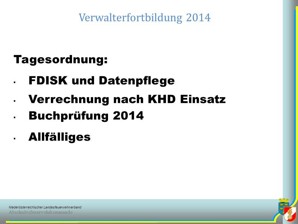 Niederösterreichischer Landesfeuerwehrverband Abschnittsfeuerwehrkommando Verwalterfortbildung 2014 FDISK und Datenpflege