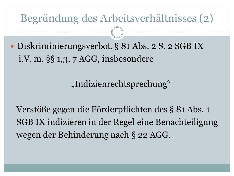 Begründung des Arbeitsverhältnisses (3) BAG vom 23.06.2010 – 7 ABR 3/09 – Die in § 81 Abs.