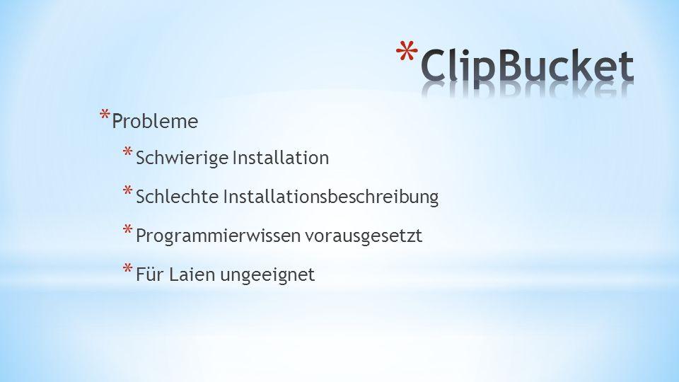 * Probleme * Schwierige Installation * Schlechte Installationsbeschreibung * Programmierwissen vorausgesetzt * Für Laien ungeeignet