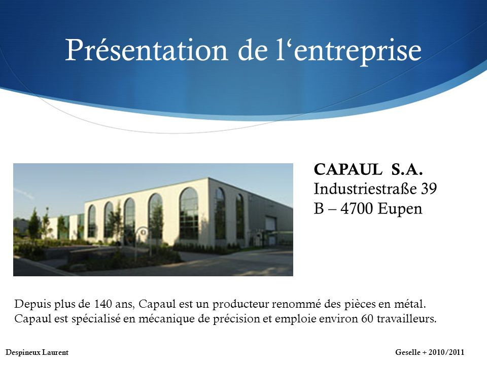 Présentation de lentreprise CAPAUL S.A.